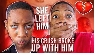 MY LIL BROTHER CRUSH BROKE UP WITH HIM!????