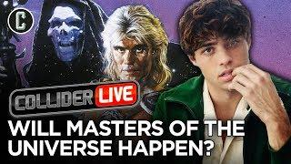 Is the Masters of the Universe Reboot On or Off? - Collider Live #167