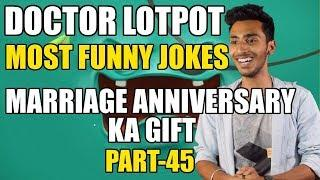 DOCTOR LOTPOT | MOST FUNNY JOKES | FUNNY STORIES | PART-45 | BEST COMEDY | TOP COMEDY|