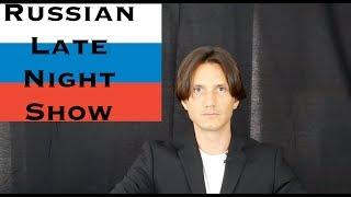 Russian Late Night Show