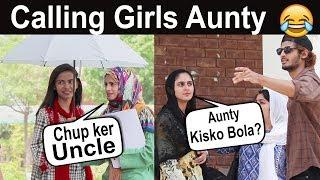 Calling Cute Girls AUNTY Prank in Pakistan | Very funny
