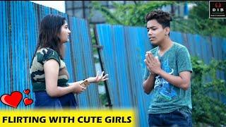 FLIRTING WITH CUTE GIRLS | PRANK IN INDIA | 2019 | D.I.B |