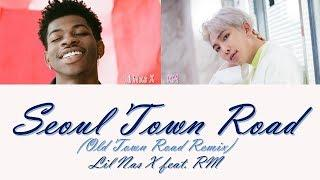 Lil Nas X - Seoul Town Road (Old Town Road Remix) feat. RM  [Lyrics]