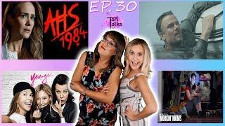 Younger | Workin' Moms | American Horror Story: 1984 | Capsized: Blood in the Water | TV Talk ep. 30