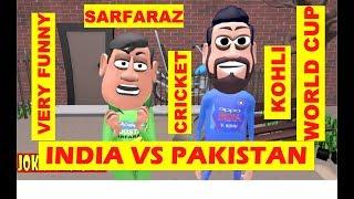 JOKE'S PARADISE - INDIA VS PAKISTAN WORLD CUP (VIRAT VS SARFARAZ)
