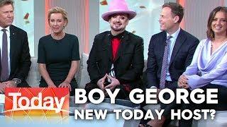 Boy George: new host of Today? | Today Show Australia
