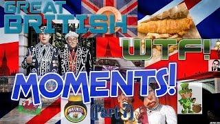 GREAT BRITISH WTF! MOMENTS! VIDEO'S COMPILATION MIX (Part 7) JULY 2019
